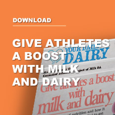 Give athletes a boost with milk and dairy